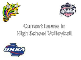 Current Issues in  High School Volleyball