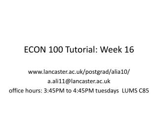 ECON 100 Tutorial: Week 16