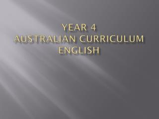 Year 4 Australian Curriculum English