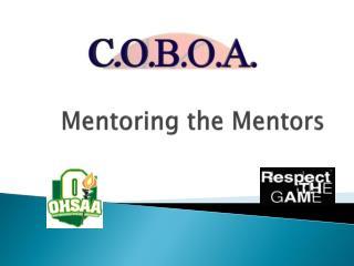 Mentoring the Mentors