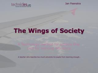 The Wings of Society