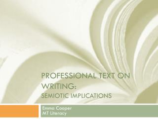 Professional text on Writing: semiotic implications