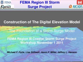 FEMA Region III Storm  Surge Project