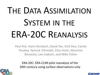 The  Data Assimilation System  in the  ERA-20C Reanalysis