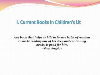 I. Current  Books  in Children's Lit