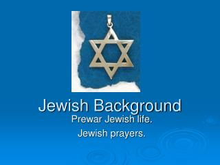 Jewish Background