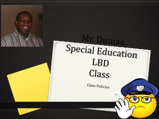 Mr. Dumas Special Education LBD Class