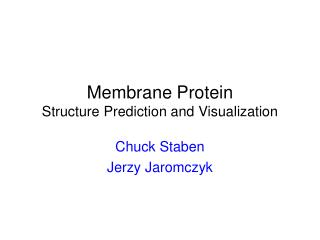 Membrane Protein Structure Prediction and Visualization