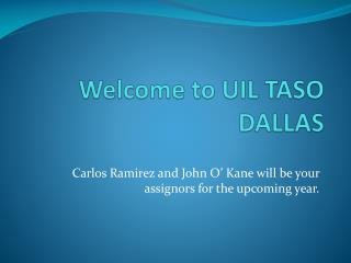 Welcome to UIL TASO DALLAS