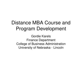 distance mba course and program presentation (gordie karels)