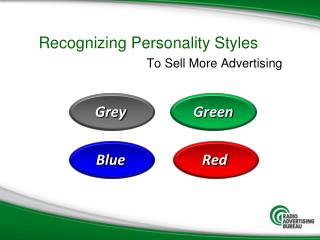 Recognizing  Personality Styles		 To Sell More Advertising