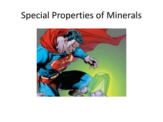 Special Properties of Minerals