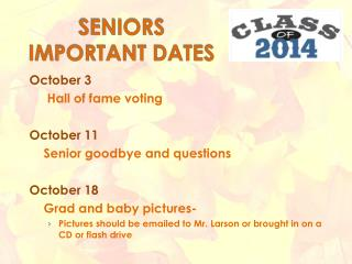 SENIORS IMPORTANT DATES