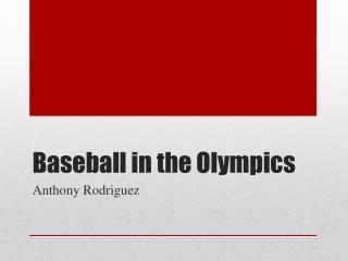 Baseball in the Olympics