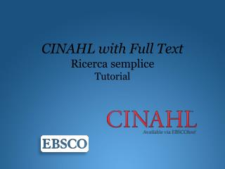 CINAHL with Full Text Ricerca semplice Tutorial