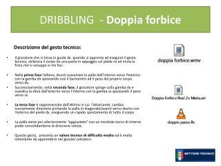 DRIBBLING  -  Doppia forbice