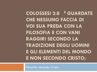 Filosofia secondo Cristo