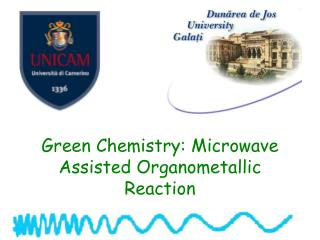 Green Chemistry: Microwave Assisted Organometallic Reaction