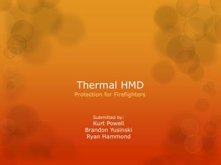 Thermal HMD
