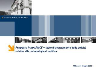 Progetto InnovANCE  –  Stato di avanzamento delle attività relative alla metodologia di codifica