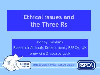 Ethical issues and the Three Rs