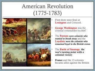 American Revolution           (1775-1783)