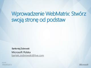 Wprowadzenie WebMatrix :  Stwórz swoją stronę od podstaw