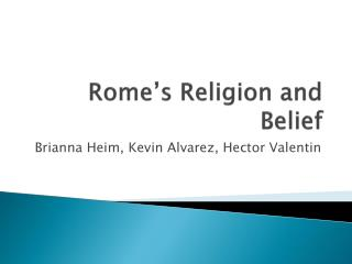 Rome's Religion and Belief