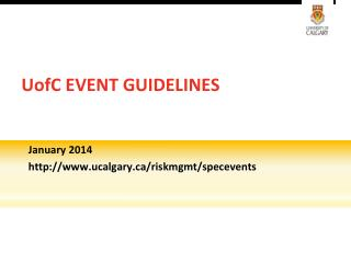 UofC EVENT GUIDELINES