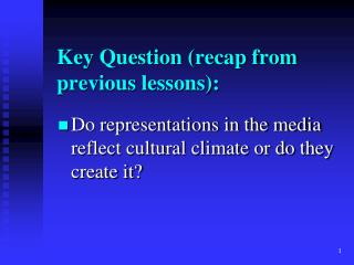 Key  Question (recap from previous lessons):