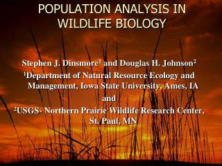 POPULATION ANALYSIS IN WILDLIFE BIOLOGY