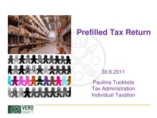 Prefilled Tax Return