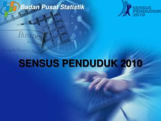 SENSUS PENDUDUK 2010