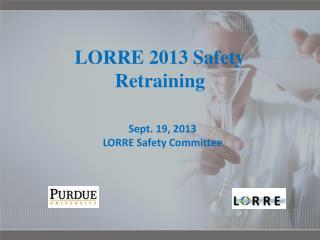LORRE 2013 Safety Retraining