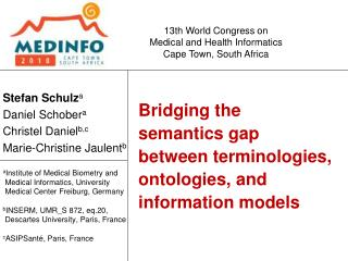 Bridging the  semantics gap  between terminologies, ontologies, and information models