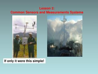 Lesson 2: Common  Sensors and Measurements  Systems