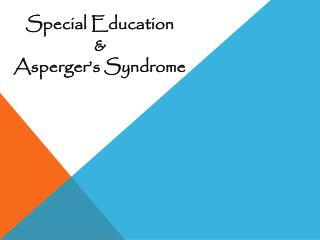 Special Education  & Asperger's Syndrome