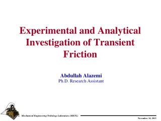 Experimental and Analytical Investigation of Transient Friction