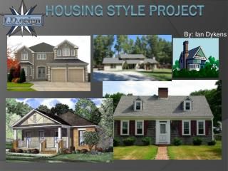 Housing Style Project