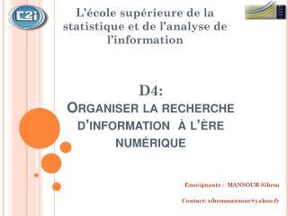 D4: Organiser la recherche d'information  à l'ère numérique