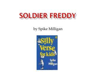 Soldier Freddy