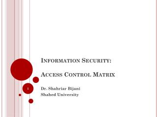 Information  Security: Access Control Matrix