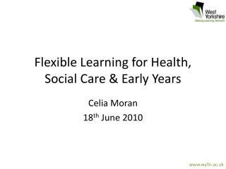 Flexible Learning for Health, Social Care & Early Years