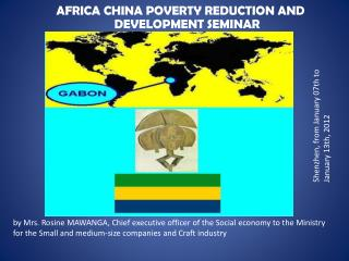 AFRICA CHINA POVERTY REDUCTION AND DEVELOPMENT SEMINAR
