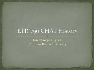 ETR 790 CHAT History