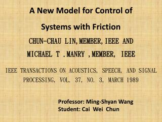 A New Model for Control of Systems with Friction
