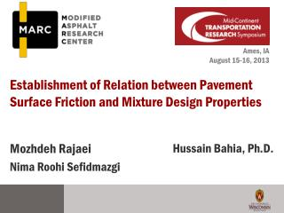 Establishment of Relation between Pavement Surface Friction and Mixture Design Properties