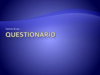 Question�rio