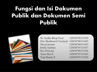 Fungsi dan Isi Dokumen Publik dan Dokumen  Semi  Publik