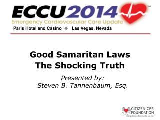 Good Samaritan Laws The Shocking Truth